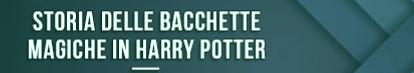 historia-de-varitas-magicas-en-harry-potter