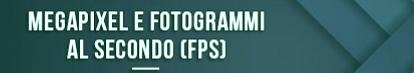 megapíxeles y fotogramas por segundo (fps)
