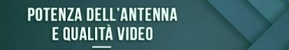 potencia de antena y calidad de video