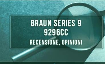 Braun-Series-9-9296cc-revisión
