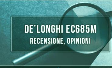 DeLonghi-EC685M-Review