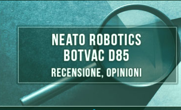 Neato-Robotics-Botvac-D85-Review