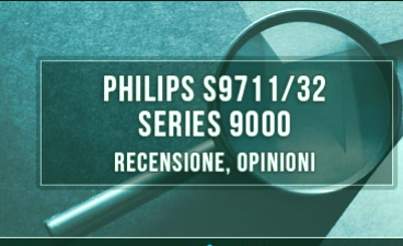 Philips-S9711-32-Series-9000-review