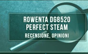 Rowenta-DG8520-Perfect-Steam-Revisión