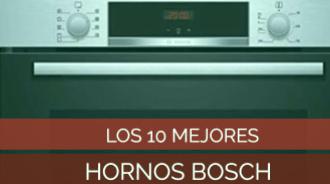 Los 3 Mejores Hornos Bosch (también Integrados) + Opiniones, Reseñas